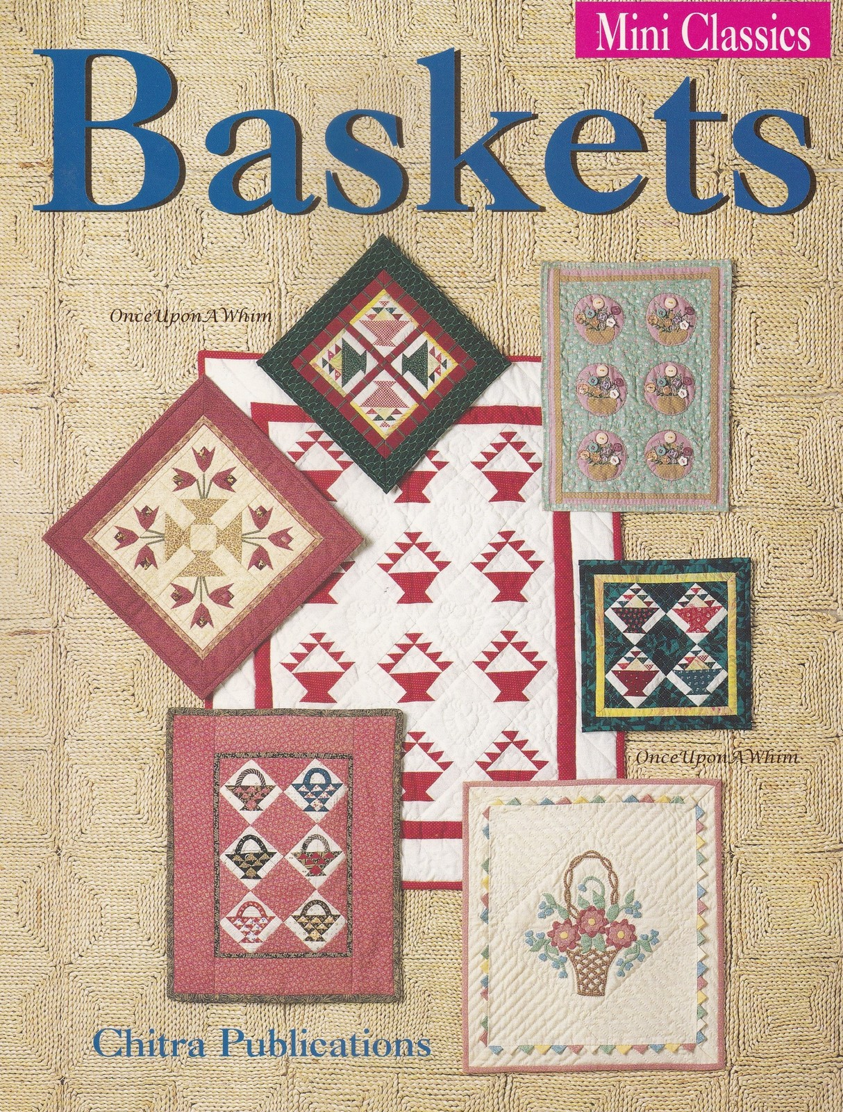 Primary image for Baskets, Chitra Mini Classics Quilting Sewing Pattern Booklet 50695 NEW