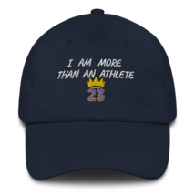 I Am More Than An Athlete Hat / King James / Basketball Dad hat image 6