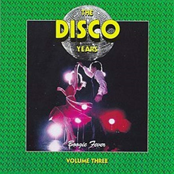 Disco Years 3: Boogie Fever Cd
