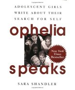 Ophelia Speaks: Adolescent Girls Write about Their Search for Self (used... - $7.00
