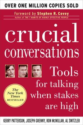 Primary image for CRUCIAL CONVERSATIONS Tools for Talking When Stakes are High (2002)