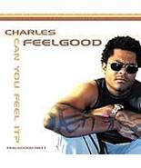 "Charles Feelgood ""Can You Feel It?"" (CD, Nov-2000, Moonshine Music) - $4.98"