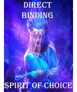 HAUNTED CUSTOM DIRECT BINDING OF SPIRIT OF CHOICE MAGICK 99 yr ALBINA CA... - $150.00