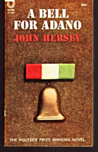 A Bell For Adano by John Hersey - $3.50
