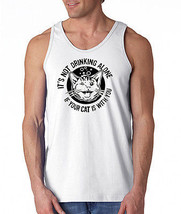 It's Not Drinking Alone...Men's Tank Top Funny Kitty Cat Small-2XL All C... - €9,75 EUR+