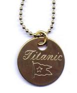 Titanic Brass Pendant with Neck Chain - $6.95