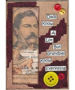 ACEO Art Card Collage Fathers Day Men Dad Know A Lot Grandpas Know Every... - $5.00