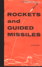 Rockets and Guided Missiles by Paul Jensen -Vintage  1956 - $4.95
