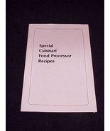 Special Cuisinart Food Processor Recipes Booklet, dated 1979 - $4.95