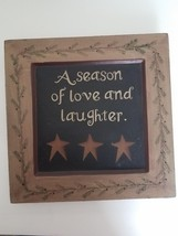 The Hearthside Collection Wooden Plate - A Season of Love and Laughter 1... - $19.79