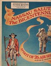 Sunday News Supplement Sunday, July 18,1976 Nassau Salutes The Bicentennial - $3.50