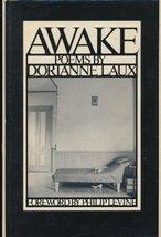 Awake: Poems. [Hardcover] [Jan 01, 1990] LAUX, Dorianne. - $74.25