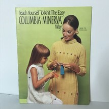 1968 Teach Yourself to Knit the Easy Columbia Minerva Way  - $17.74