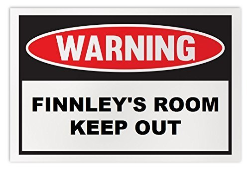 Personalized Novelty Warning Sign: Finnley's Room Keep Out - Boys, Girls, Kids,
