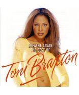 Toni Braxton  (  Breathe Again The Best Of ) - $2.00
