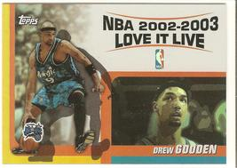 Drew Gooden Topps 03-04 #LL-DG Love it Live Orlanod Magic Washington Wiz... - $0.50