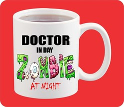 New Ceramic White Printed Funny Doctor in Day Zombie at Night Coffee Mug... - $15.83