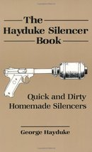 The Hayduke Silencer Book Hayduke, George - $69.25