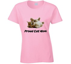 Proud Cat Mom Ladies Fitted T-Shirt Novelty Clothing Fashion T Shirt Gif... - $17.84+