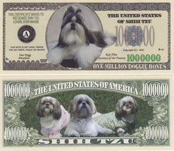 100 Shih Tzu K-9 Shihtzu Dog Novelty Money Bill... - $19.79