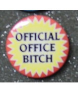 OFFICIAL OFFICE B$%#@ pin button pinback badge - $2.00