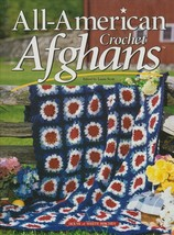 "Hard Covered ""All-American Crochet Afghans"" -House of White Birches-Gent... - $18.00"