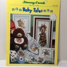 Baby Tales Stoney Creek Cross Stitch Pattern Book 202  - $9.74