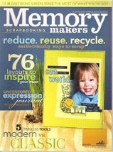 MEMORY MAKERS Scrapbooking Magazine March/April 2008 (reduce. reuse. rec... - $4.36