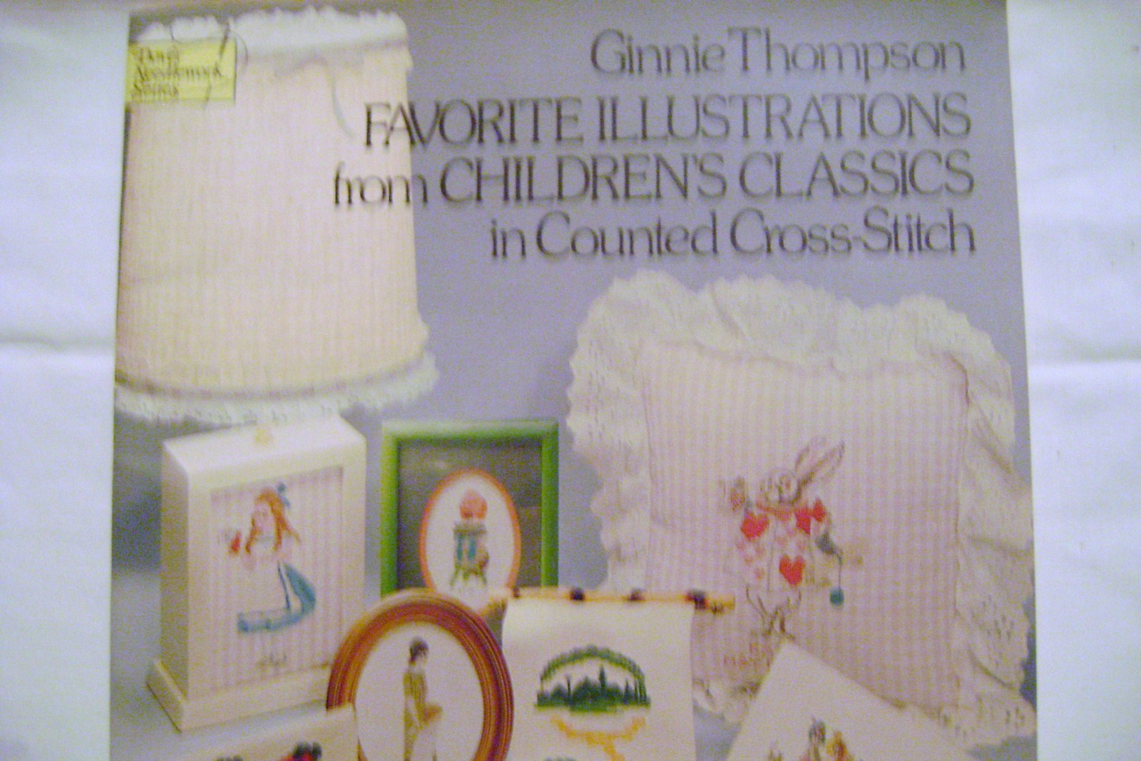 Ginnie Thompson Favorite Illustrations Childhood Classics Cross- Stitch