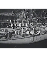 ADVENTURES IN PARADISE (1959) 83 Episodes (Updated) - $39.95