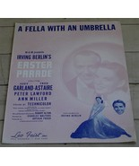 A Fella With An Umbrella, Irving Berlin, Easter Parade, 1947 OLD SHEET M... - $5.93