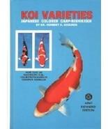 Koi Varieties: Japanese Colored Carp-Nishikigoi Axelrod, Herbert R. - $14.84