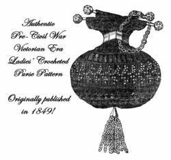 1849 Antebellum Civil War Beaded Crochet Purse Pattern DIY Victorian Reenactment