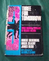 Three for Tomorrow  Edited by Arthur C. Clarke  1969 HBDJ - $7.00