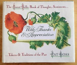 With Thanks & Appreciation Pat Ross 1989 HCDJ Sweet Nellie Gift Book Sen... - $5.62