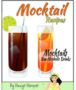 Mocktail Recipes. Mocktails - Non Alcoholic Cocktail Drinks Downloadable... - $3.99