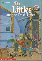 Littles And The Trash Tinies by John Peterson Softcover  Book - $1.99