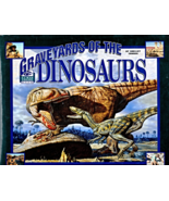 Graveyards Of The Dinosaurs By Shelley Tanaka - $9.95