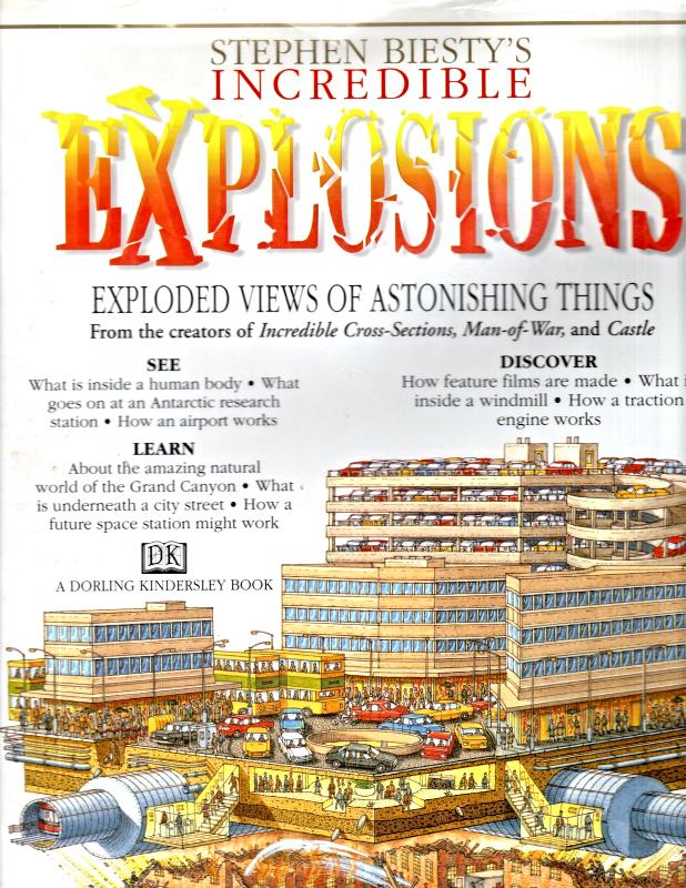 Stephen Biesty's Incredible Explosions by Richard Platt