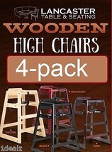 Restaurant Style Wood High Chair Natural Wood Finish 4 Pack Deal Free Fed Ex - $198.36