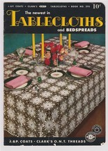 1952 J & P Coats Clarks Tablecloths and Bedspreads Book no 295 Ten Patterns - $7.00