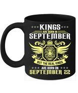 Birthday Mug Kings Are Born on 22nd of September 11oz Coffee Mug Kings B... - $15.95
