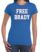 277 Free Brady womens T-shirt football deflate gate new england quarterback tom - $15.00+