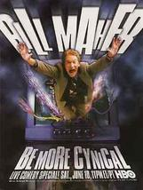 Bill Maher Comedian Be More Cynical HBO TV Comedy 2000 Ad Show Host Tele... - $12.99