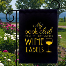 My Book Club Reads Wine Labels New Small Garden Flag, Bar, Parties, Gift... - $12.99