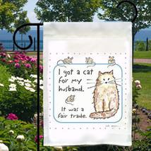 Cat For Husband, Fair Trade Small Garden Flag, Fun Feline Humor - $12.99
