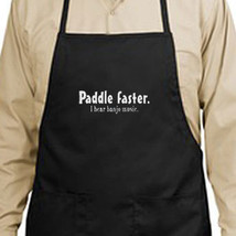 Paddle Faster I Hear Banjo Music Apron Cook Grill Events Parties Gifts - $19.99