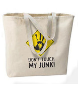 Don't Touch My Junk Oversize Tote Bag, Travel, ... - $18.99