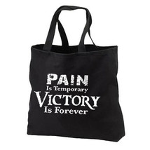 Pain Is Temporary Victory Is Forever New Black Tote Bag,  All Purpose, Inspirati - $17.99