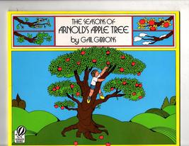 The Seasons of Arnold's Apple Tree  by Gail Gibbons - $4.95
